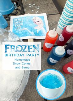 Disney Frozen Homemade Snow Cones and Syrup - a great treat for a Frozen Birthday Party and so easy to make! For more great Frozen Party Ideas follow us at http://www.pinterest.com/2SistersCraft/