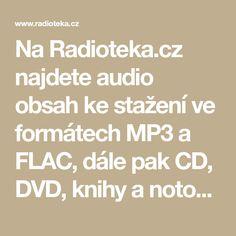 Na Radioteka.cz najdete audio obsah ke stažení ve formátech MP3 a FLAC, dále pak CD, DVD, knihy a notové záznamy. Audio, Math Equations