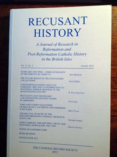 'Recusant History' is the journal of the United Kingdom's Catholic Records Society.