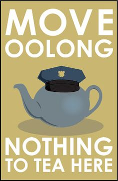 move oolong, nothing to tea here...2x PUN Poster!   Donald Ambroziak Graphic Design and Illustration