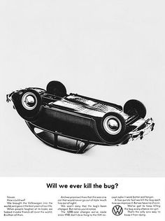 1965 VW Volkswagen Bug - Will We Ever Kill The Bug? - Promotional Advertising Poster