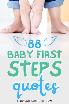 These inspiring baby first steps quotes will teach you that life is a process and inspire you to keep walking no matter what! Baby Steps Quotes, Cute Baby Quotes, Baby Girl Quotes, Son Quotes, Daughter Quotes, Happy Quotes, Newborn Baby Quotes, Baby Captions, Walking Quotes