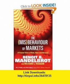 (Mis)Behaviour of Markets (9781861977908) Benoit B Mandelbrot , ISBN-10: 1861977905  , ISBN-13: 978-1861977908 ,  , tutorials , pdf , ebook , torrent , downloads , rapidshare , filesonic , hotfile , megaupload , fileserve