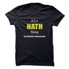 Its a ᑐ NATH Thing Limited EditionAre you a NATH? Then YOU understand! These limited edition custom t-shirts are NOT sold in stores and make great gifts for your family members. Order 2 or more today and save on shipping!NATH
