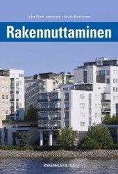 Rakennuttaminen / Juha-Matti Junnonen, Jouko Kankainen.
