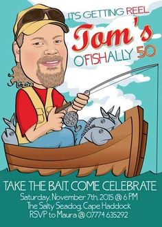 Man's Fishing Birthday Party Invitation - any age - etc, retirement party Illustrated from your photo DIGITAL FILE 50th Birthday Party Ideas For Men, 40th Birthday Parties, Retirement Parties, Birthday Crafts, Man Birthday, Husband Birthday, Happy Birthday, Surprise Birthday, 50th Party