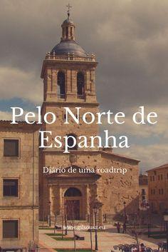 #Roadtrip pelo norte de #Espanha