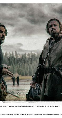 Directed by Alejandro González Iñárritu.  With Leonardo DiCaprio, Tom Hardy, Will Poulter, Domhnall Gleeson. The frontiersman, Hugh Glass, who in the 1820s set out on a path of vengeance against those who left him for dead after a bear mauling.