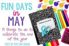 Fun days in May - fun things to do to keep your kids excited about the end of the school year!