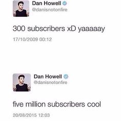 Dan and Phil danisnotonfire amazing Phil phil Lester phan// so proud of Dan for reaching 5 mil ❤️