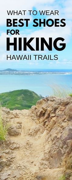 Best shoes for hiking in Hawaii: What to wear in Hawaii