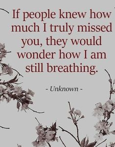 I Miss You Quotes, Missing You Quotes, Dad Quotes, Words Quotes, Love Quotes, Inspirational Quotes, Sayings, Crush Quotes, Missing My Husband