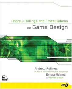 Amazon.com: Andrew Rollings and Ernest Adams on Game Design (9781592730018): Andrew Rollings, Ernest Adams: Books