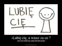 Słodziutkie *.* Motto, Clever, Poetry, Romance, Messages, Humor, How To Plan, Motivation, Words