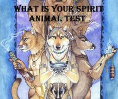 What's Your Spirit Animal? - TEST