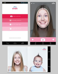 Evian: Baby app Advertising Agency: BETC Digital, Published: May 2013 Download: App store, Google Play, Facebook.