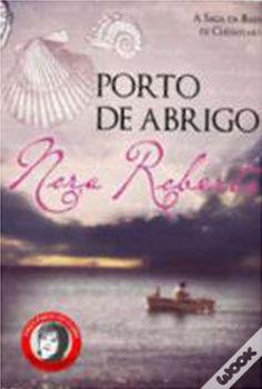Porto de Abrigo, Nora Roberts - WOOK