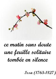 haiku-31juillet2010 More Than Words, Quotations, Messages, Writing, Quotes, Attention, Nihon, Languages, Parmesan