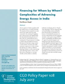 Financing for Whom by Whom? Complexities of Advancing Energy Access in India | Center For Global Development