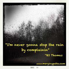 Never stop the rain