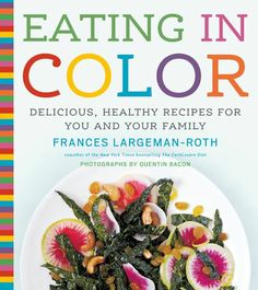Eating-in-color-cookbook and interview with the author