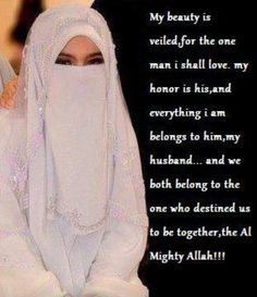 My beauty is veiled :) Muslim Brides, Muslim Girls, Muslim Couples, Muslim Women, Islamic Love Quotes, Islamic Inspirational Quotes, Peace Meaning, Niqab Fashion, Love In Islam
