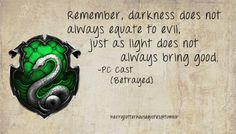 Just a point I'd like to make to everyone, especially my fellow Slytherins.