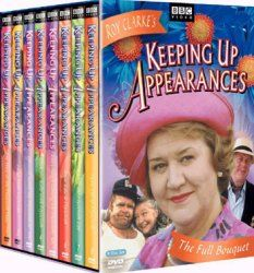 Keeping Up Appearances - I LOVE this show… wish it was still on - but, the re-runs are great!