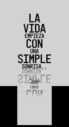 La vida empieza con una simple sonrisa.. - Quote From Recite.com #RECITE #QUOTE