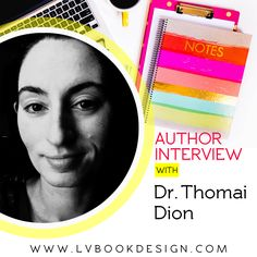 Author Interview: Dr. Thomai Dion