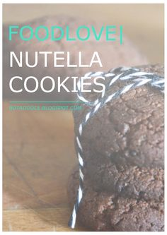 FOODLOVE | NUTELLA COOKIES CLICK FOR FULL RECIPE