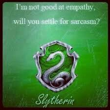 Well, see that's where I differ. I actually empathize with other people really well, but I'm a Slytherin. - NOPE this is so me XD Slytherin Quotes, Slytherin And Hufflepuff, Slytherin Harry Potter, Slytherin House, Harry Potter Houses, Hogwarts Houses, Harry Potter World, Harry Potter Memes, Potter Facts