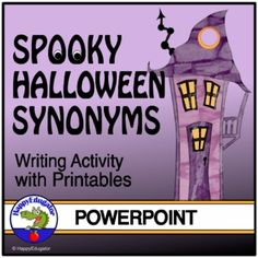 Halloween Synonyms PowerPoint Writing Activity with matching worksheet and a list of synonyms for students to use as a reference. Fun Halloween vocabulary activity. Halloween themed digital resource PowerPoint about synonyms. No prep. First slides explain synonyms, give examples of synonyms, and why...