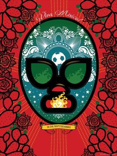 Viva Mexico! Lucha Libre mask celebrating Mexico's Day of Independence Sept. 16th.