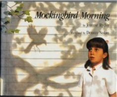 """Mockingbird Morning (Hardcover)  by Ryder   A girl is awakened by a mockingbird's song: """"I am here. I am here. Happy day! Happy day! """" As she walks through the woods, and near a pond, she looks and listens, moving in concord with the narrator's directions.  Nolan's outstanding illustrations, in his customary photo-realistic style, are drenched with sunlight and shadowsthe perfect complement to Ryder's reverent text. Ages 4-8.  32 pages  note- great-new w dust jacket"""