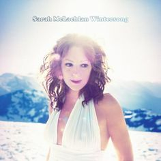 """Unwrap the 100 Greatest Christmas Songs in Pop History: """"River"""" - Sarah McLachlan (2006)"""