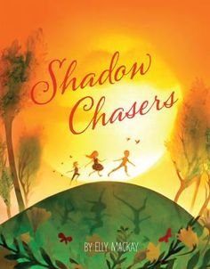 Shadow Chasers - Elly MacKay