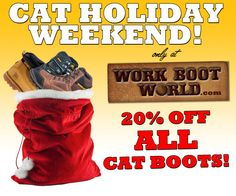 Get 20% off the CAT/Caterpillar work boots only  at www.workbootworld.com. Offer valid until Monday, December 7th, 2015. Must use promo code: WBWCATHOLIDAY20