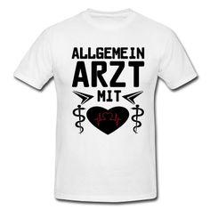 Allgemeinarzt mit Herz - tolle Shirts und Geschenke ohne Risiken und Nebenwirkungen für alle Allgemeinärzte. #Allgemeinarzt #Allgemeinärzte #Ärzte #Arzt #Hausarzt #Medizin #Mediziner #Berufe #Shirs #T-Shirts #Kleidung #Geschenke