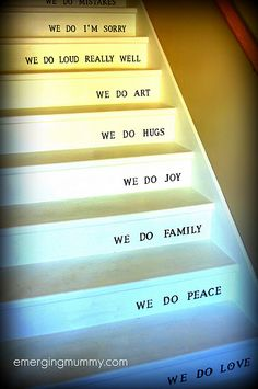 Very cool stairs! Great idea- Reminders everytime you climb your stairs!