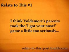 Find images and videos about funny, harry potter and haha on We Heart It - the app to get lost in what you love. Voldemort, Image Sharing, Find Image, We Heart It, You Got This, Haha, How To Get, Funny, Humor