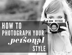 How to photograph your personal style