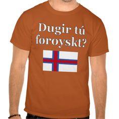 Do you speak Faroese? in Faroese. Flag Tshirt