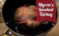 Myron Mixon's Smoked Turkey Recipe by Myron Mixon - The Daily Meal Smoked Meat Recipes, Smoker Recipes, Grilling Recipes, Cooking Recipes, Smoke Turkey Recipes, Chef Recipes, Recipies, Dinner Recipes, Perfect Turkey