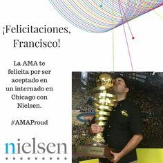 El éxito de la AMA está en el de sus miembros. Es por eso que queremos reconocer y felicitar a Francisco López por ser aceptado para hacer un internado con Nielsen.  #AMAfamily esta muy orgullosos de todos ustedes!