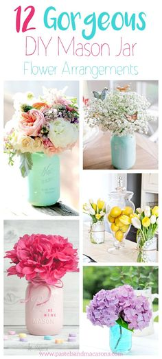 These 12 Gorgeous DIY Mason Jar Flower Arrangements are perfect all year around.