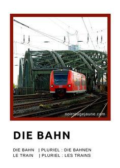 die Bahn | le train
