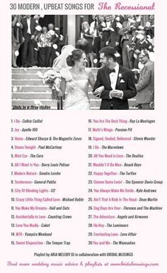 30 of the best modern, upbeat and celebratory recessional songs for when the bride and groom walk back up the aisle. A wedding music playlist