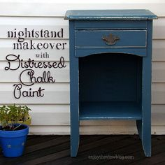Distressed chalk paint nightstand makeover.