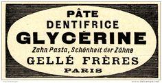 Original-Werbung/ Anzeige 1905 - PÂTE DENTIFRICE GLYCÉRINE / ZAHNPASTA /GELLÉ FRÈRES - PARIS - ca. 75 x 40 mm